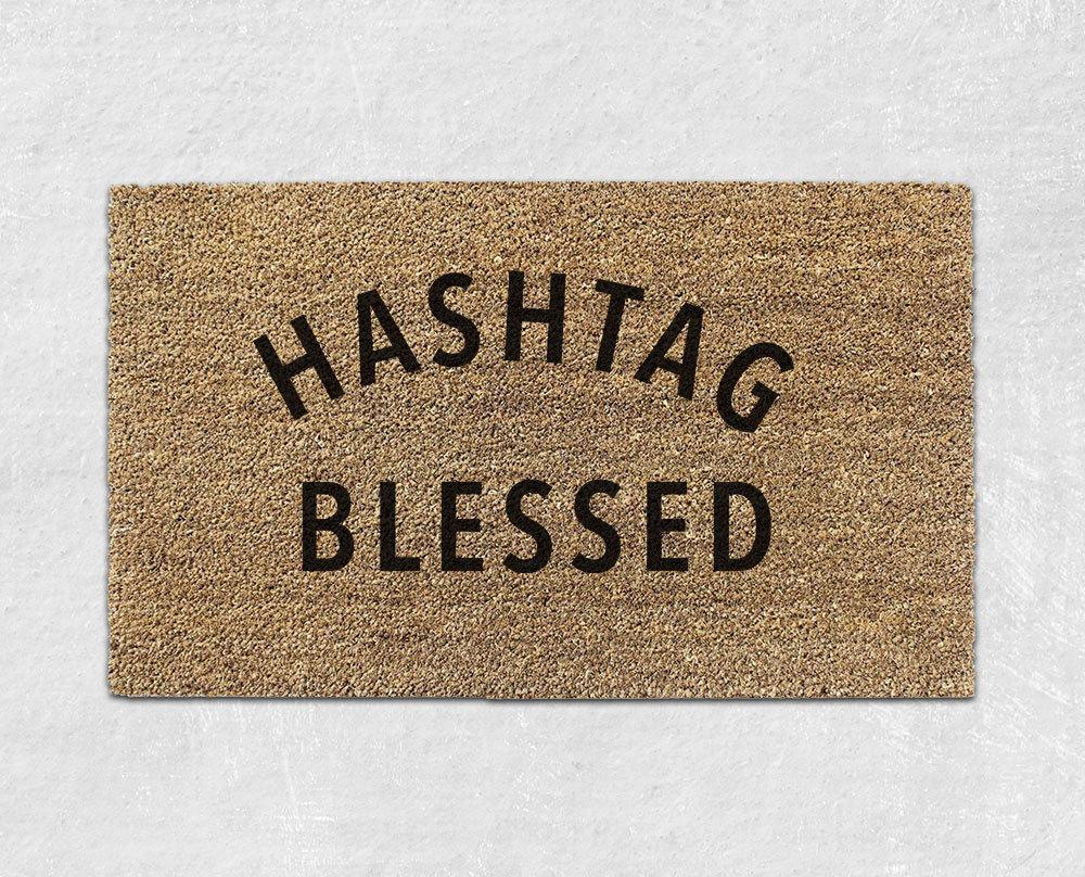 hashtag blessed doormat