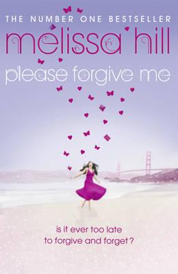 melissa hill please forgive me
